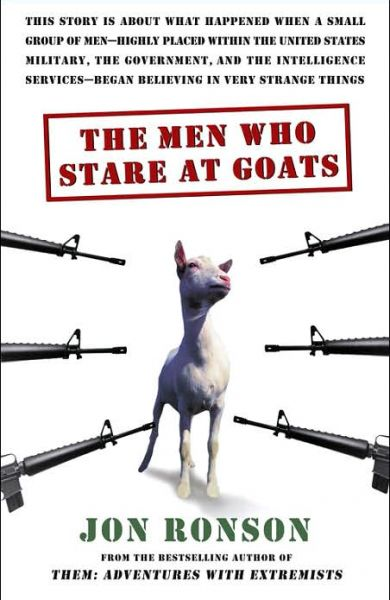 The Men Who Really Stare At Goats